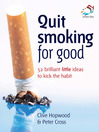 Quit Smoking for Good (eBook): 52 Brilliant Little Ideas to Kick the Habit
